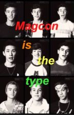 Magcon Is The Type by justarowlandgirl