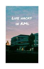 Life Hacks in KML (Kolej Matrikulasi Labuan) by Idieyidot