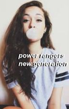 Power Rangers~The New Generation by _hayhai_