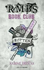 RMBS Book Club (OPEN) by xxILoveJokerxx