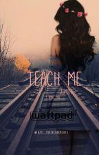 ╬[Teach Me]╬  ➳ +18 BTS #JIMIN by Sweet_Moonlight99