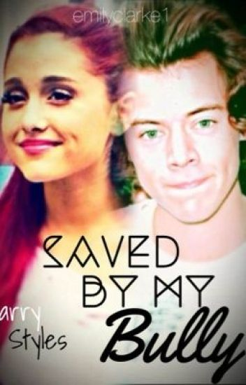 Saved By My Bully(A Harry Styles Fanfiction) COMPLETED