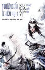 Phượng Ẩn Thiên Hạ - Nguyệt Xuất Vân by nthtram