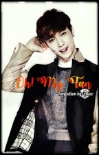 Oh! My Fan [EXO Lay FF] by Kaicella