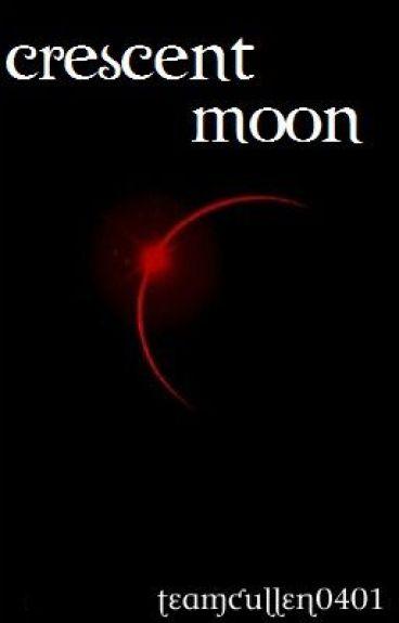Crescent Moon (Sequel to Crescent Sun)