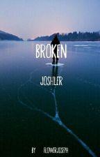 ..:Broken:.. - Joshler by flowerjoseph