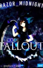 Code Fallout [Graphics Shop] • CLOSED FOREVER • by Razor_Midnight