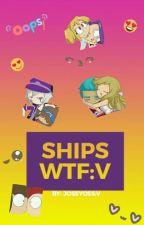 Ships WTF:V by JossYoss
