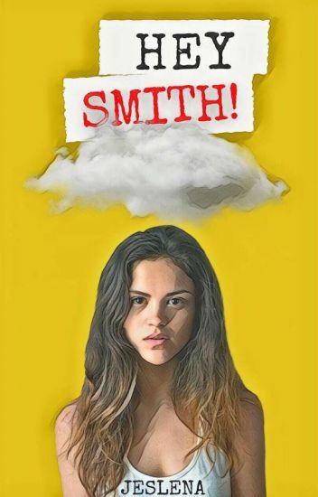 HEY SMITH!