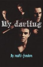 My darling -/Kol Mikaelson\- by Multi-Fxndom