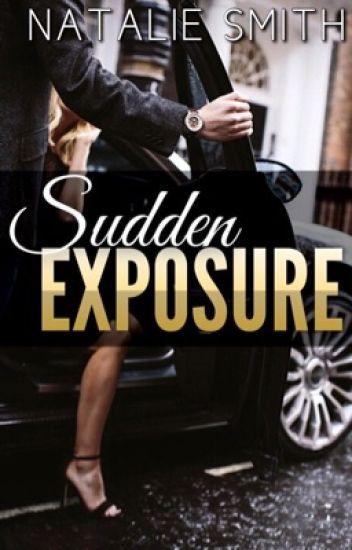 Sudden Exposure | ✓