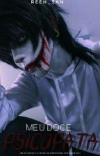 Meu Doce Psicopata -Jeff The Killer by Reeh-san
