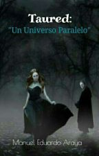 Taured, un universo paralelo. by ManuelAraya0
