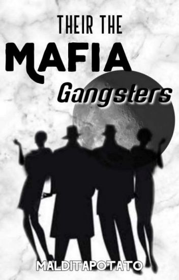 Their The Mafia Gangsters