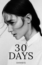 30 DAYS (COMPLETE) by HNWrite