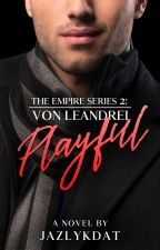 The Empire Series: Von Leandrei by jazlykdat