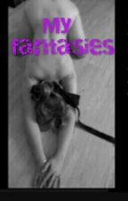My fantasies  by AnnaMea__12