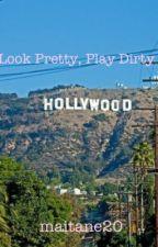 Look Pretty Play Dirty by angelaclark_