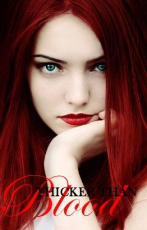 Thicker than Blood - Book One (Watty Awards 2012) by thethornsofmylife