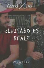 ¿Luisabo Es Real? by za21az