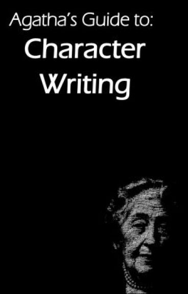 Agatha's Guide to Character Writing
