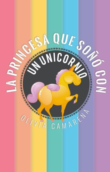 La princesa que soñó con un unicornio (ESDLU #0.5)