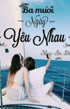 [Fanfic GilenChi] BA MƯƠI NGÀY YÊU NHAU by macandiidii