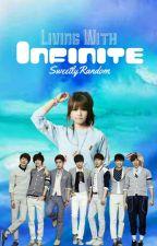 Living with Infinite by SweetlyRandom