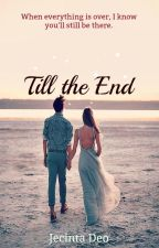 Till the End by jecintadeo
