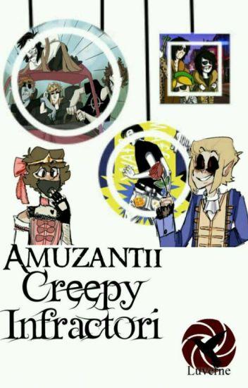 Amuzanți Creepy Infractori 2