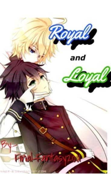 Royal and Loyal (MikaYuu)