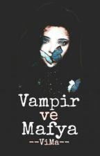 Vampir Ve Mafya by --ViMa--