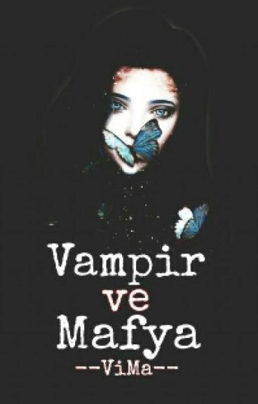 Vampir Ve Mafya