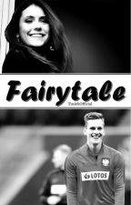 fairytale • a.m by TusiekOfficial