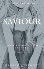 Saviour (BNHA) [UNDERGOING EDITING] by FanFicQueenxx