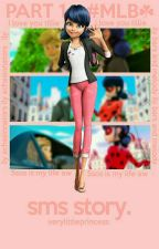 « Miraculous: SMS Story » by VeryLittlePrincess