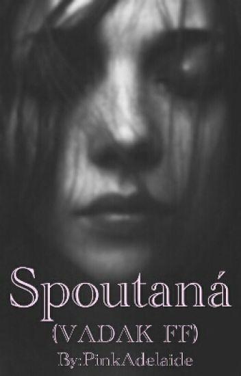 Spoutaná (VADAK FF)