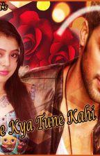 Jaane kya tune kahi!! by innocent_paarsaa