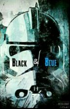 Black and Blue (Star Wars the Clone Wars Fanfiction) BEING REWRITTEN by MEagle19