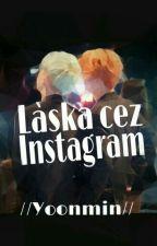 Láska cez Instagram //Yoonmin// by NanaQwQ