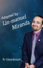 Adopted by Lin-Manuel Miranda by Tylamcdermott