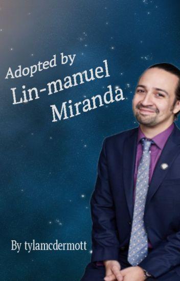 Adopted by Lin-Manuel Miranda