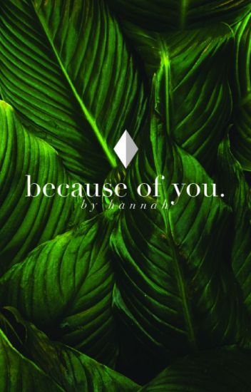 because of you ↬ a.ernst