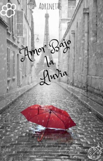 Amor Bajo La Lluvia +18 ^_^