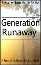 Generation Runaway by Eliza-Bella-xx