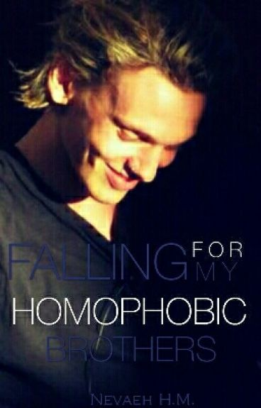 Falling For My Homophobic Brothers ❤Complete❤