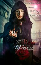 La Rose de Paris by CoraRouge