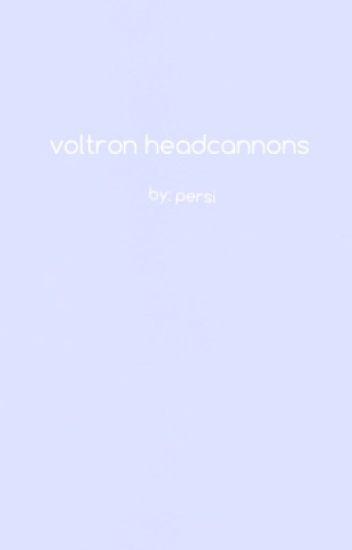voltron headcannons