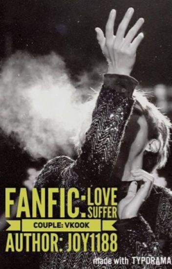 [Longfic/VKook/Edit][Ngược/H]Cấm Tình - Love Suffer
