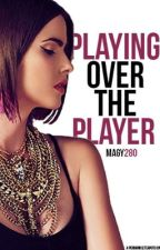 Playing Over The Player (On hold) by yeetmaggie